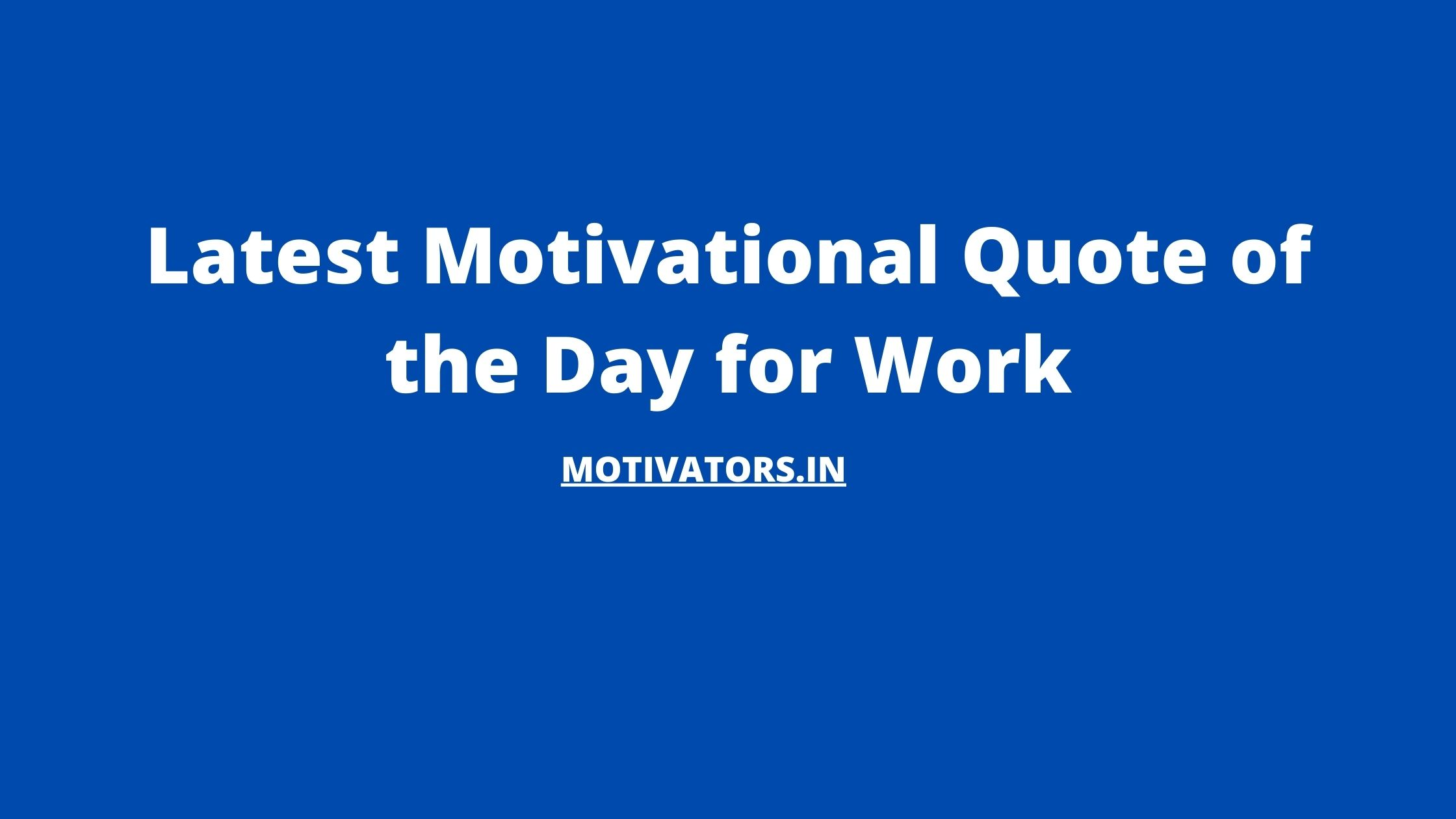 Quote of the Day for Work 1